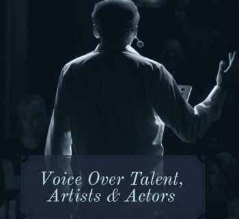 Voice Over Talent, Artists & Actors