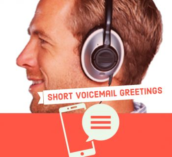 Short Voicemail Greetings