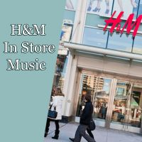 H&M In Store Music